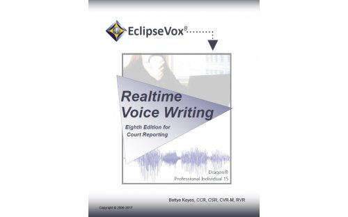 Realtime Voice Writing (Eigth Edition) - DNS 15 & Eclipse 8